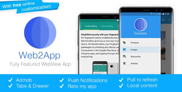 Web2App v3.3 - Quickest Feature-Rich Android Webview
